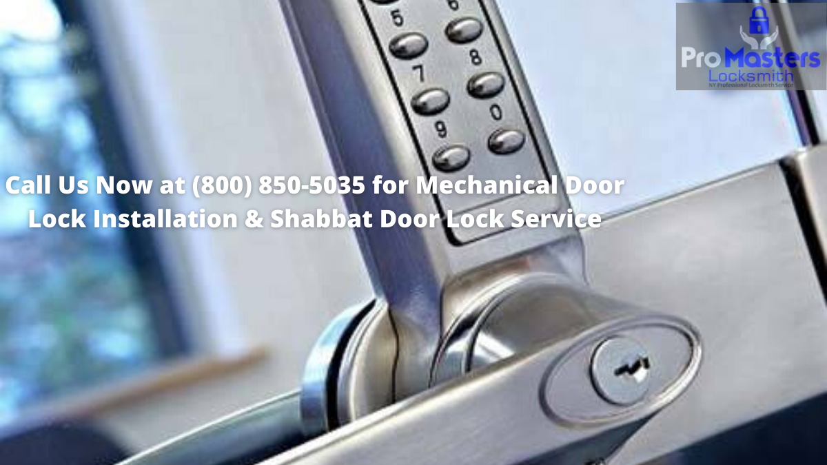 Mechanical door lock installation & Shabbat door lock service